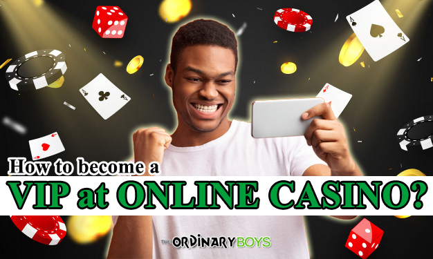 how to become a VIP at online casino