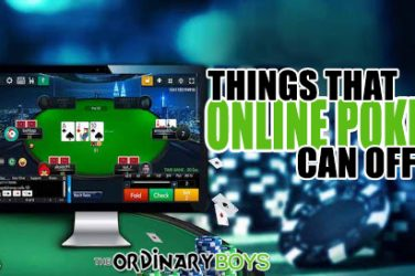 things that online poker can offer